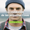Las ventajas de La Revolución de las Cosas Pequeñas de BBVA